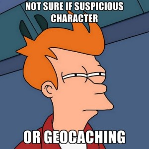 not-sure-if-suspicious-character-or-geocaching