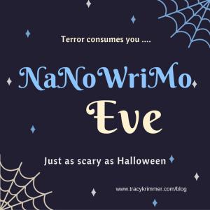 NaNoWrimo Eve (1)